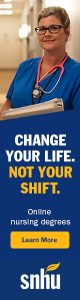 SNHU Online Nursing Degrees - Change Your Life. Not Your Shift.